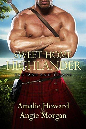 Sweet Home Highlander by Amalie Howard & Angie Morgan ebook deal