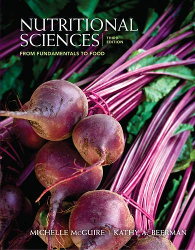 840058209 - Nutritional Sciences: From Fundamentals to Food (with Table of Food Composition Booklet)