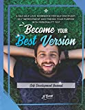Become Your Best Version: Self Development