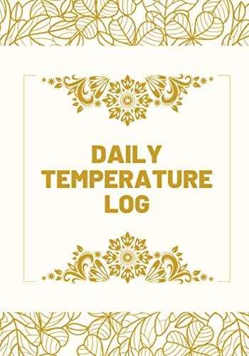 Daily Temperature Log: Record Fridge/Freezer Temperatures, Used for Restaurants, Bars, Cuisine Outlets and More, Monitor Contents & Comply with ... Thanksgiving, Christmas, (Kitchen Supplies.)