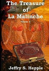 The Treasure of La Malinche Volume 2 (The Legacy of La Malinche)