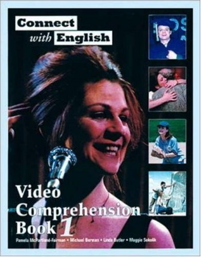 Connect With English Video Comprehension Book 1 (Bk. 1)