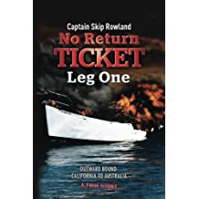 No Return Ticket -- Leg One: Outward Bound - California to Australia