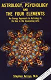 Astrology, Psychology, and the Four Elements: An