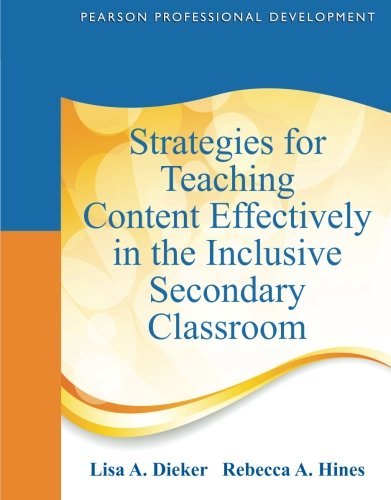 Strategies for Teaching Content Effectively in the Inclusive Secondary Classroom (Pearson Professional Development)