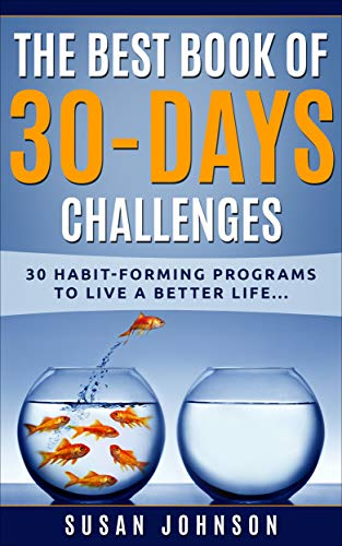The Best Book of 30 Days Challenges: 30 Habi...