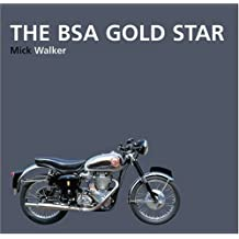 The BSA Gold Star by Mick Walker (2004-12-02)