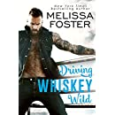 Driving Whiskey Wild (A Sexy Standalone Romance): Bullet Whiskey