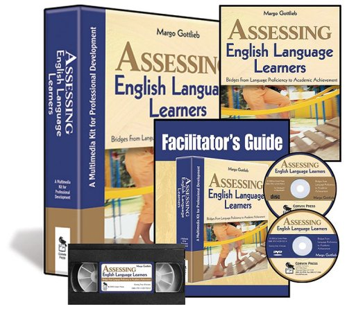 Assessing English Language Learners (Multimedia Kit): A Multimedia Kit for Professional Development