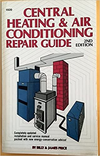 Central Heating and Air Conditioning Repair Guide: Billy L. Price ...