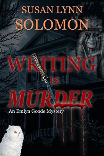 Writing is Murder: An Emlyn Goode Mystery by [Solomon, Susan Lynn]