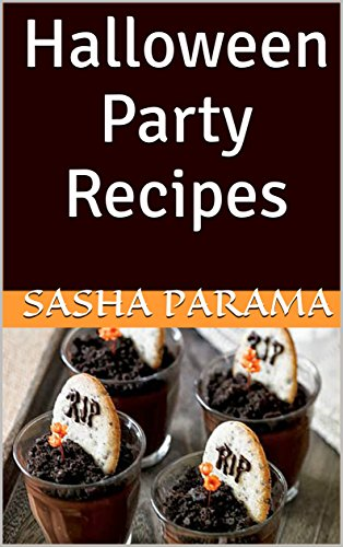 Halloween Party Recipes (Halloween Party Food Book 1) for $<!---->