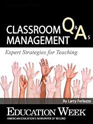 Classroom Management Q&As: Expert Strategies for Teaching