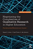 Negotiating the Complexities of Qualitative Research in Higher Education 9780415517362