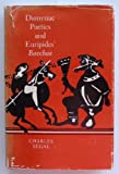 Dionysiac Poetics and Euripides' Bacchae, Segal, Charles, 0691065284