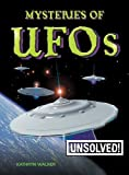 Mysteries of UFOs, Kathryn Walker, 0778741451
