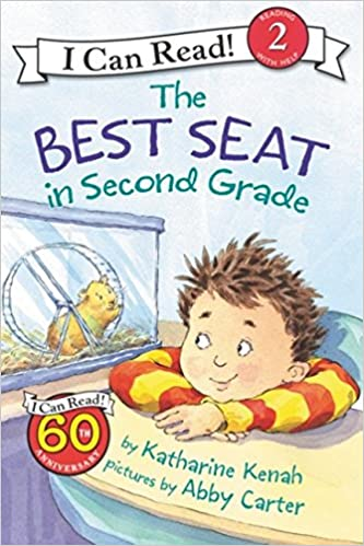 The Best Seat In Second Grade I Can Read Level 2 Katharine Kenah