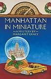 Manhattan in Miniature:A Miniature Mystery (Miniature Mysteries)