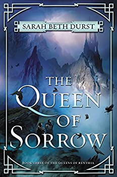 The Queen of Sorrow by Sarah Beth Durst fantasy book reviews