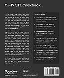 C++17 STL Cookbook: Discover the latest