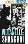 Villanelle: Shanghai (Kindle Single)