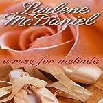 A Rose for Melinda | Lurlene McDaniel