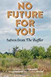 No Future for You: Salvos from The Baffler (MIT Press)
