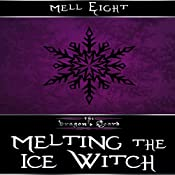 Melting the Ice Witch : The Dragon's Hoard | Mell Eight