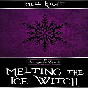 Melting the Ice Witch Audiobook