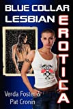 img - for Blue Collar Lesbian Erotica book / textbook / text book
