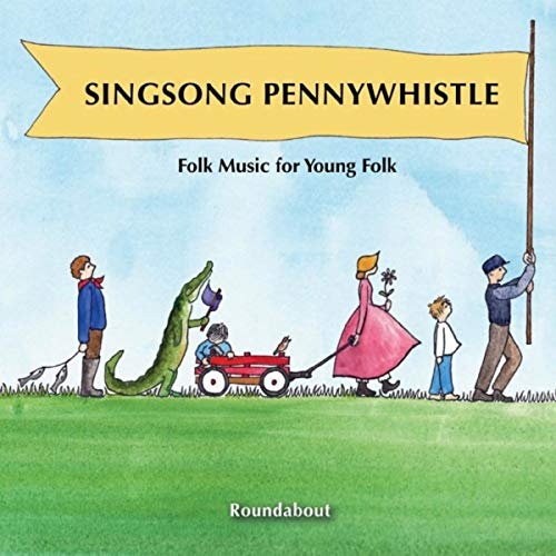 Singsong Pennywhistle