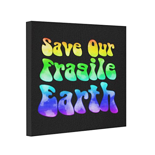 Picture Frames Fragile Earth Inexpensive Canvas Prints (Fragile Earth Poster)