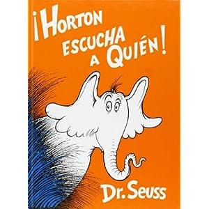 ¡Horton escucha a Quién! de Dr. Seuss | Letras y Latte - Libros en español