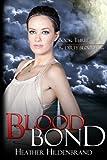Blood Bond: Book 3, Dirty Blood series