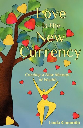 Love Is the New Currency