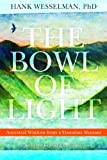The Bowl of Light: Ancestral Wisdom from a Hawaiian