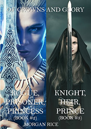 Of Crowns And Glory Bundle Rogue Prisoner Princess Knight Heir
