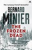 The Frozen Dead (Commandant Servaz)