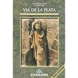 Via de la Plata: Southern pilgrim route from Seville/Granada to Santiago