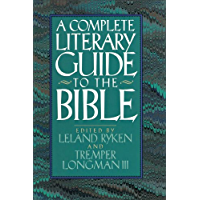 The Complete Literary Guide to the Bible (English Edition)