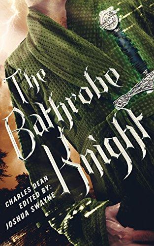 The Bathrobe Knight: Volume 1