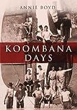 Koombana Days, Annie Boyd, 1921888881