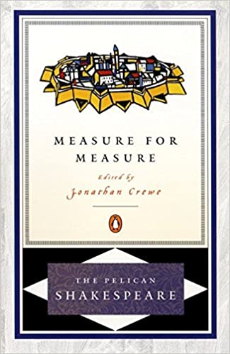 Amazon measure for measure the pelican shakespeare measure for measure the pelican shakespeare reprint edition fandeluxe Gallery
