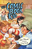 The Comic Book Kid, Adam Osterweil, 1608980928