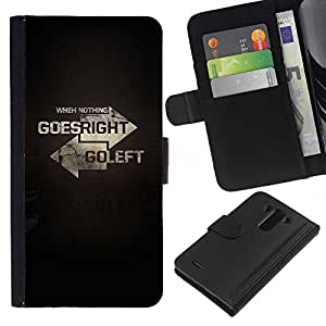All Phone Most Case / Oferta Especial Cáscara Funda de cuero Monedero Cubierta de proteccion Caso / Wallet Case for LG G3 // Left Right Direction Meaning Deep Text