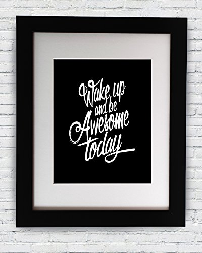Inspirational Poster Wake up and Be Awesome Today Motivational Quote Print Wall Decor Frame
