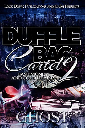 Duffle Bag Cartel 2: Fast Money and Cold Hearts