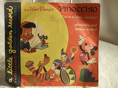 Walt Disneys Pinocchio Golden Record Give a Little Whistle 78 rpm 1949 Vinyl ()