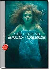 Saco de Ossos (Em Portugues do Brasil): Stephen King: 9788539004201