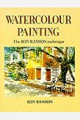 Watercolour Painting: The Ron Ranson Technique Paperback